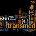 TRANSMEDIA:  Cutting the Gem