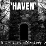 HAVEN: A 'Choose Your Own Adventure' Mini-Mystery (TEXT ONLY)